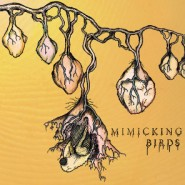 Mimicking Birds - Mimicking Birds