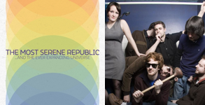 …And the Ever Expanding Universe – The Most Serene Republic