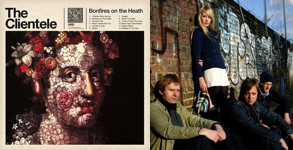 Bonfires on the Heath – The Clientele