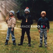 Expo 86 - Wolf Parade