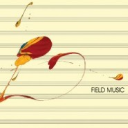 Field Music (Measure) - Field Music