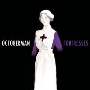 Fortresses - Octoberman