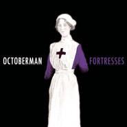 Fortresses - Octoberman