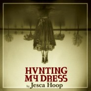 Hunting My Dress - Jesca Hoop