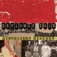 Midwestern Minutes - Defiance, Ohio