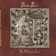 My Old Familiar Friend - Brendan Benson