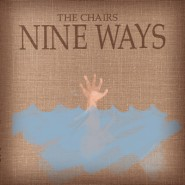 Nine Ways - The Chairs