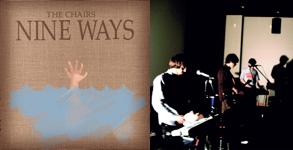 Nine Ways – The Chairs