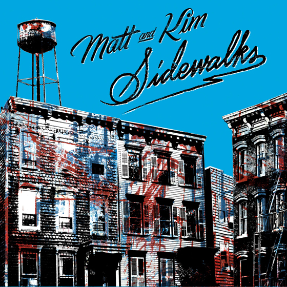 Sidewalks - Matt & Kim