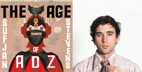 The Age of Adz – Sufjan Stevens