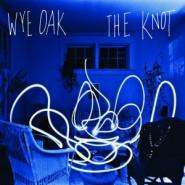 The Knot - Wye Oak