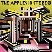 Travellers in Space and Time - The Apples in Stereo
