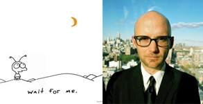 Wait for Me – Moby